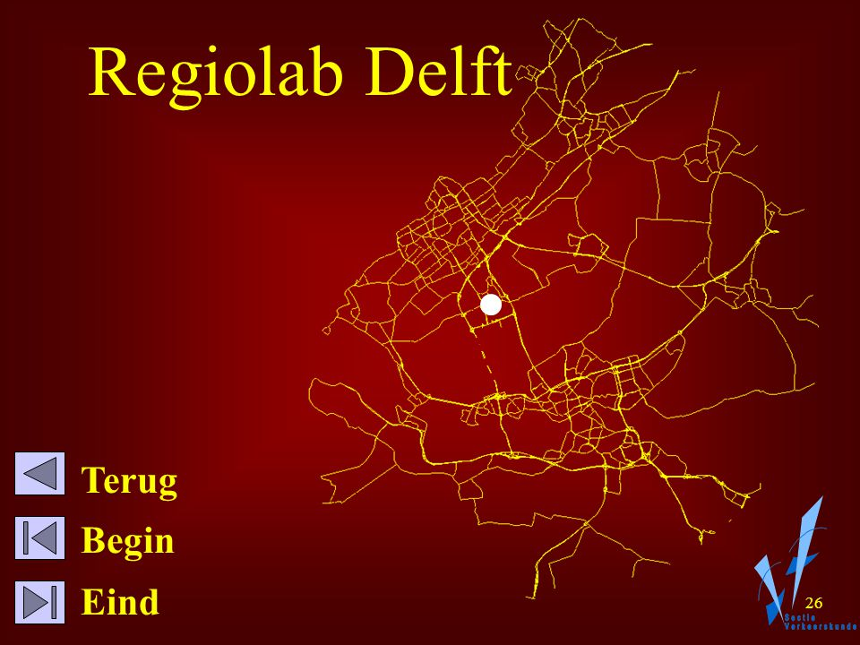 25 Regiolab Delft Demo: Push button, Enable macro File, Open map view, Double click Delft, Mode, Fast demonstration Click on detector