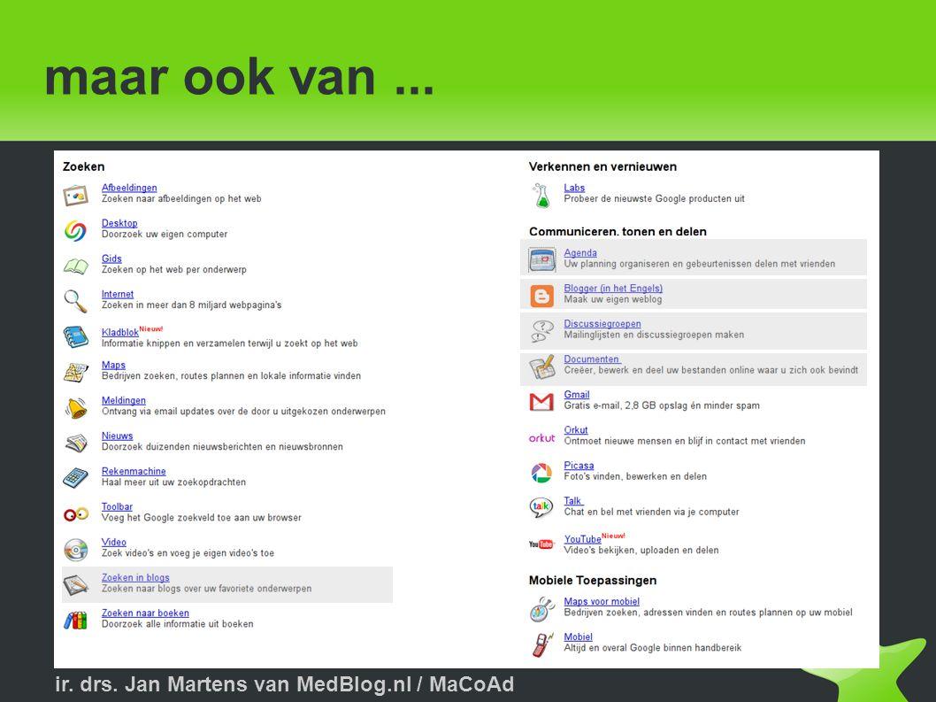 ir. drs. Jan Martens van MedBlog.nl / MaCoAd maar ook van...