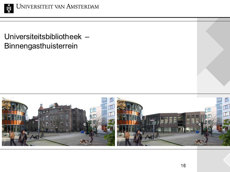 16 Universiteitsbibliotheek – Binnengasthuisterrein