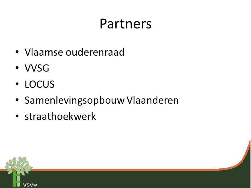 Partners • Vlaamse ouderenraad • VVSG • LOCUS • Samenlevingsopbouw Vlaanderen • straathoekwerk