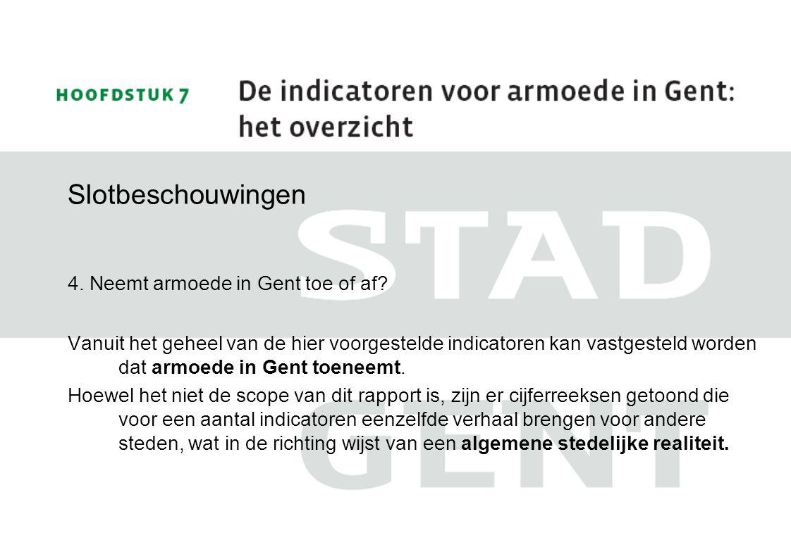 Slotbeschouwingen 4.Neemt armoede in Gent toe of af.