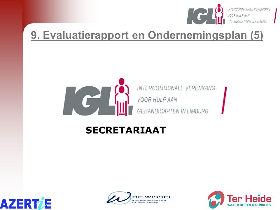 9. Evaluatierapport en Ondernemingsplan (5) SECRETARIAAT
