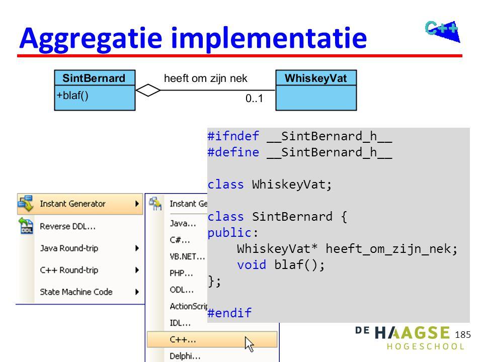 185 Aggregatie implementatie #ifndef __SintBernard_h__ #define __SintBernard_h__ class WhiskeyVat; class SintBernard { public: WhiskeyVat* heeft_om_zi