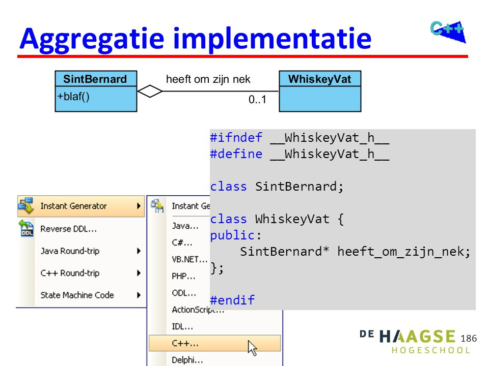 186 Aggregatie implementatie #ifndef __WhiskeyVat_h__ #define __WhiskeyVat_h__ class SintBernard; class WhiskeyVat { public: SintBernard* heeft_om_zij