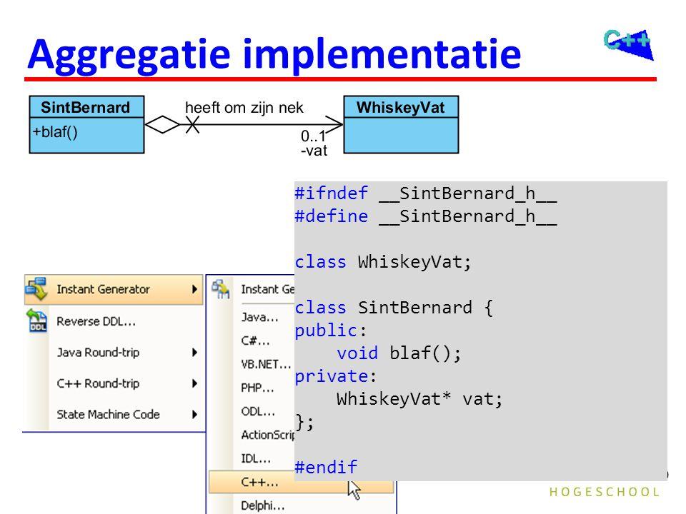 189 Aggregatie implementatie #ifndef __SintBernard_h__ #define __SintBernard_h__ class WhiskeyVat; class SintBernard { public: void blaf(); private: W