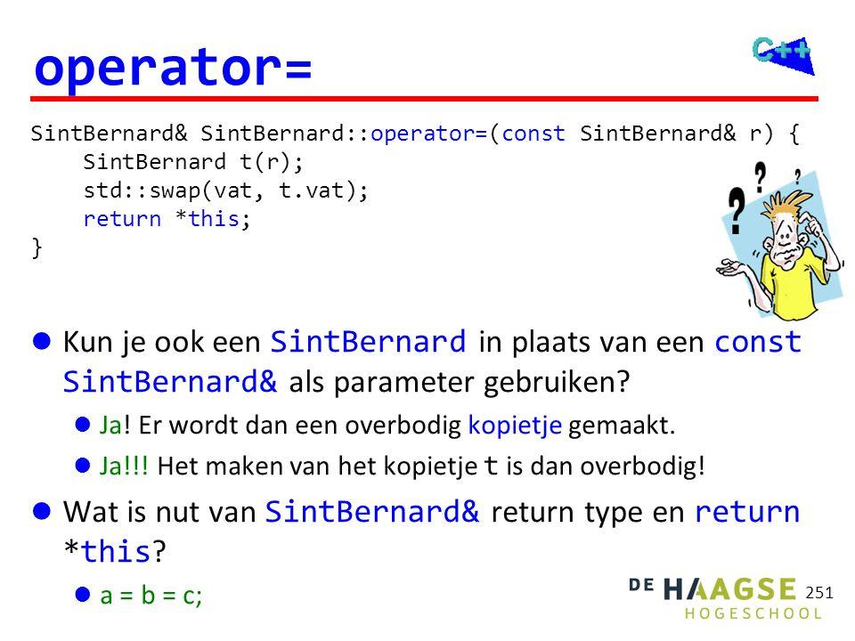 SintBernard& SintBernard::operator=(SintBernard r) { std::swap(vat, r.vat); return *this; } SintBernard& SintBernard::operator=(const SintBernard& r)
