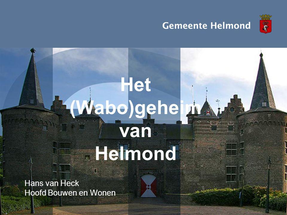 Invoering Wabo in Helmond Projectteam Behandeling Beslisdocument: •Versterken, formaliseren huidige aanpak •Inrichten postbus Omgevingsvergunning •Wekelijks expertgroep •Coördinatie meervoudige vergunningen •Ondersteunende ICT noodzakelijk ivm coördinatie – kortere termijnen