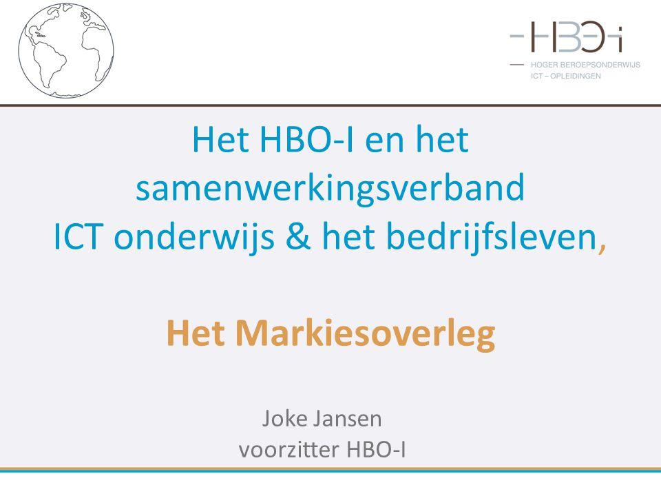 Het HBO-I en het samenwerkingsverband ICT onderwijs & het bedrijfsleven, Het Markiesoverleg Joke Jansen voorzitter HBO-I
