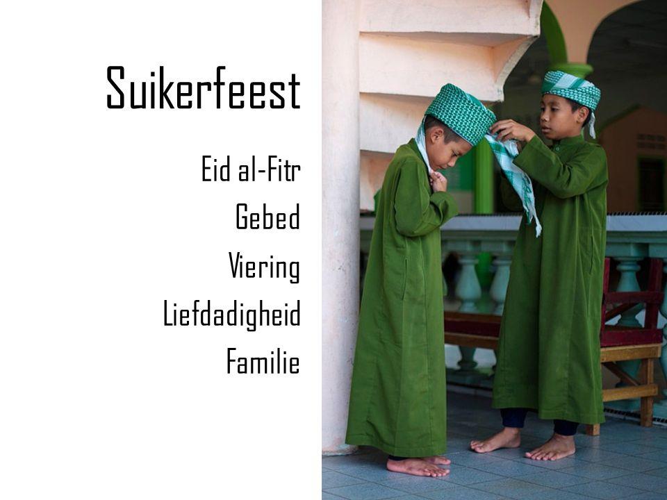 Suikerfeest Eid al-Fitr Gebed Viering Liefdadigheid Familie