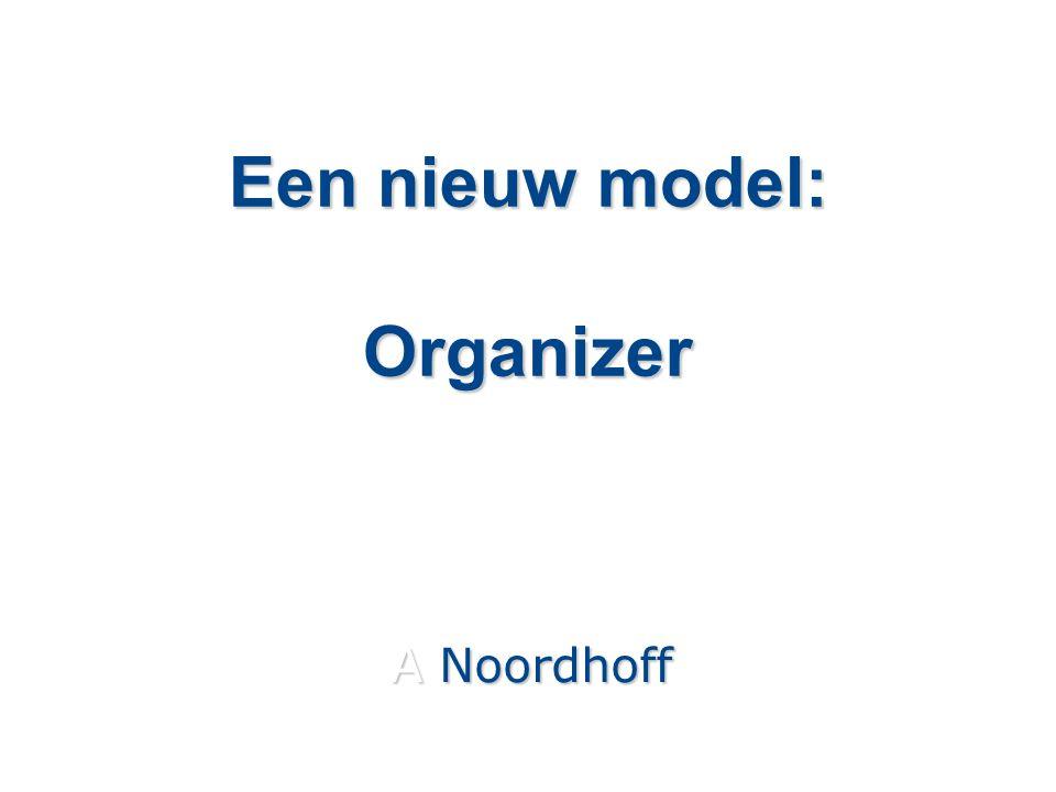 Een nieuw model: Organizer A Noordhoff
