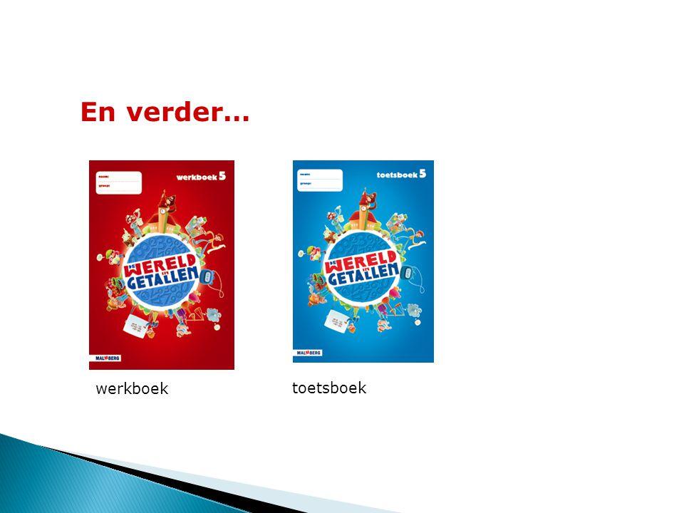 En verder… werkboek toetsboek