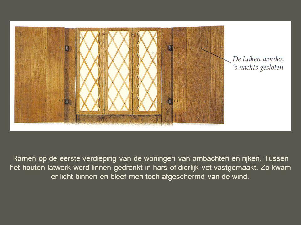 Edelen en kooplieden gebruikten hoorn als glasvervanger voor het dichten van hun ramen.