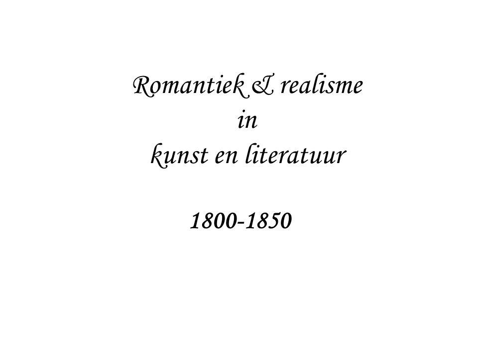 Romantiek & realisme in kunst en literatuur 1800-1850