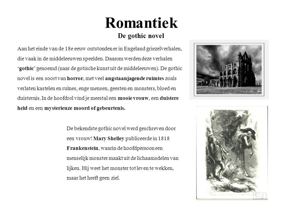Aan het einde van de 18e eeuw ontstonden er in Engeland griezelverhalen, die vaak in de middeleeuwen speelden. Daarom werden deze verhalen 'gothic' ge