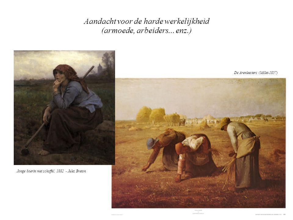 Aandacht voor de harde werkelijkheid (armoede, arbeiders... enz.) De Arenleesters (Millet-1857) Jonge boerin met schoffel, 1882 - Jules Breton