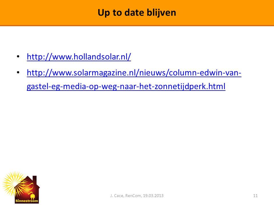 • http://www.hollandsolar.nl/ http://www.hollandsolar.nl/ • http://www.solarmagazine.nl/nieuws/column-edwin-van- gastel-eg-media-op-weg-naar-het-zonne