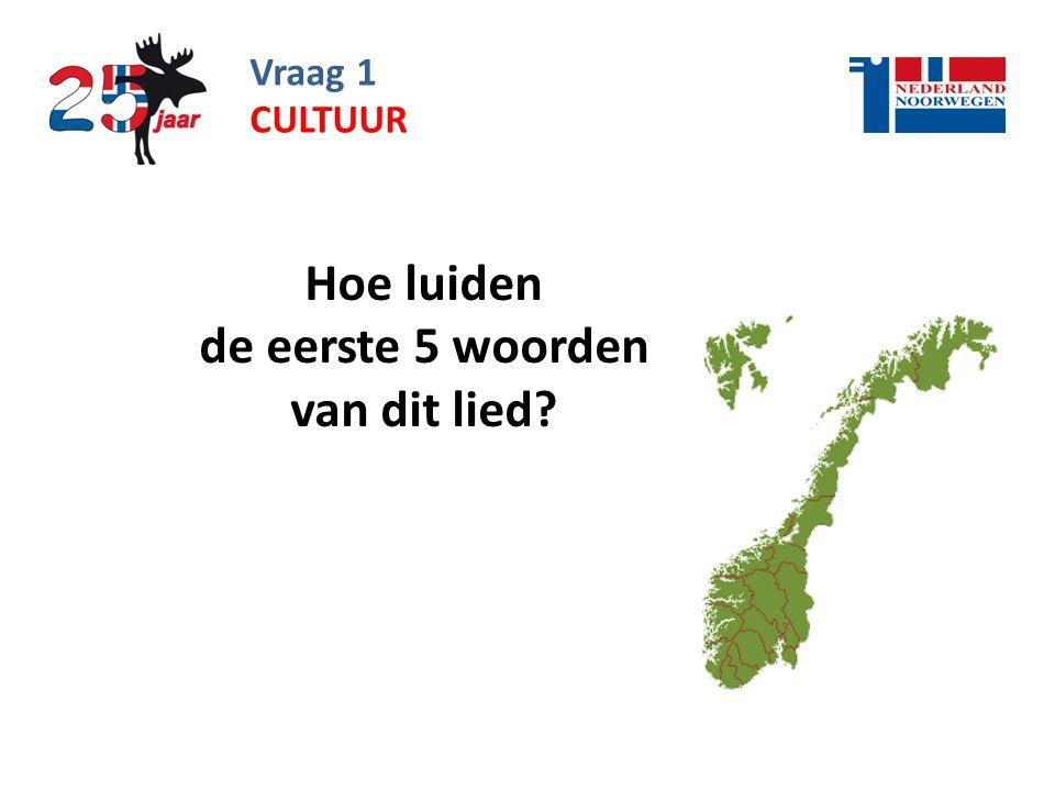 Vraag 32 Hoe heet de huidige premier van Noorwegen? ALGEMEEN