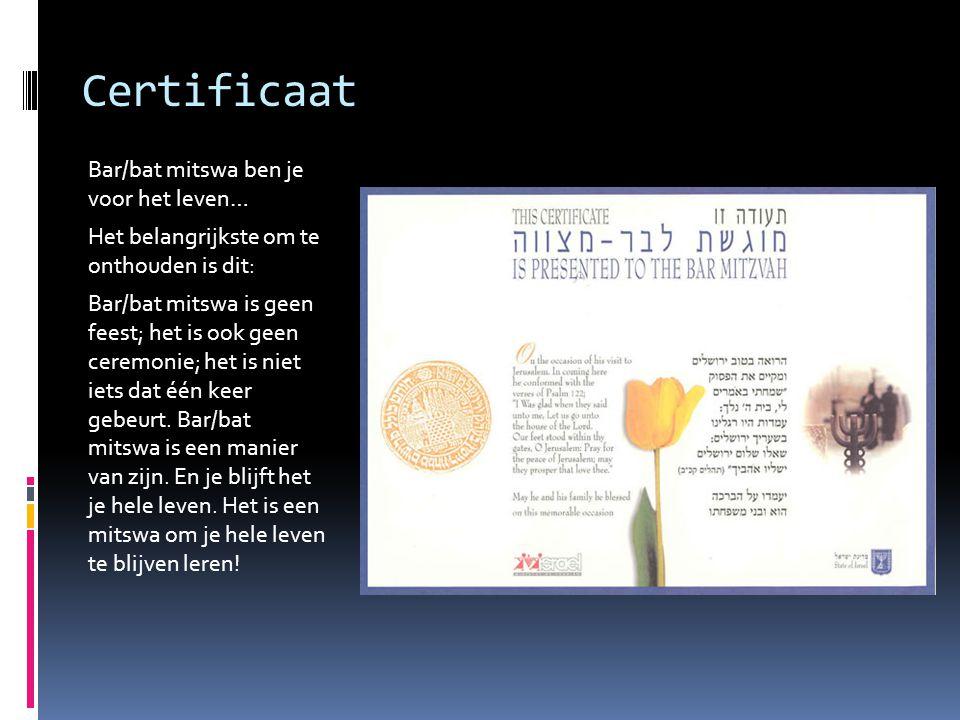 Certificaat Bar/bat mitswa ben je voor het leven… Het belangrijkste om te onthouden is dit: Bar/bat mitswa is geen feest; het is ook geen ceremonie; h