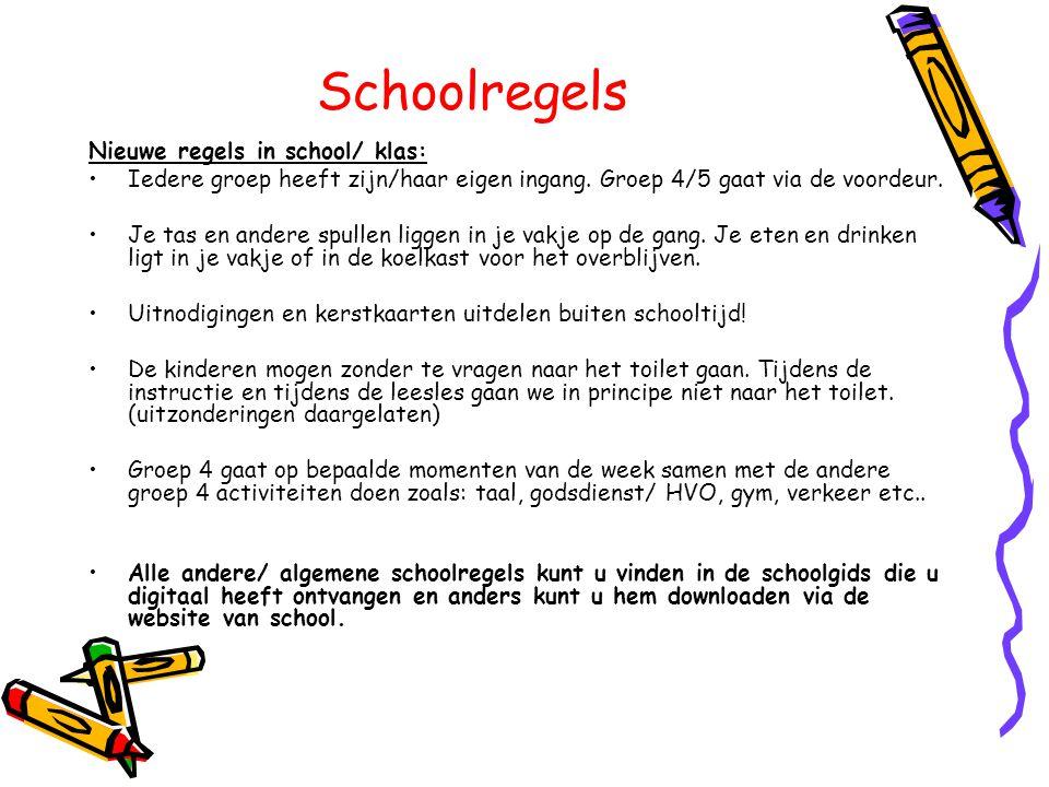 Schoolregels Nieuwe regels in school/ klas: •Iedere groep heeft zijn/haar eigen ingang. Groep 4/5 gaat via de voordeur. •Je tas en andere spullen ligg