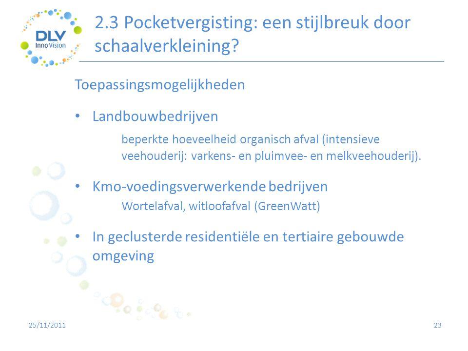 2.3 Pocketvergisting: een stijlbreuk door schaalverkleining? 23 Toepassingsmogelijkheden • Landbouwbedrijven beperkte hoeveelheid organisch afval (int