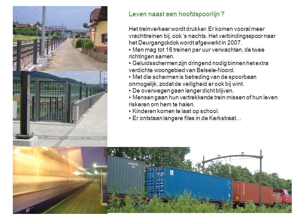 Leven naast een hoofdspoorlijn ? Het treinverkeer wordt drukker. Er komen vooral meer vrachttreinen bij, ook 's nachts. Het verbindingsspoor naar het