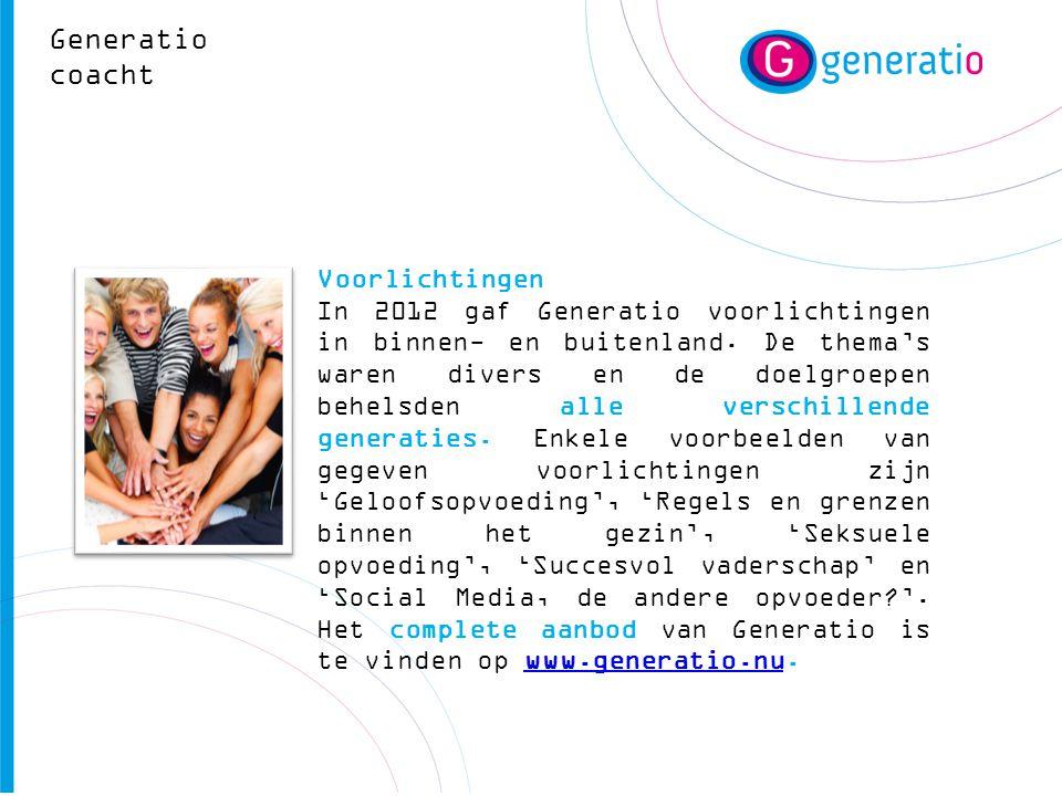 Voorlichtingen In 2012 gaf Generatio voorlichtingen in binnen- en buitenland. De thema's waren divers en de doelgroepen behelsden alle verschillende g