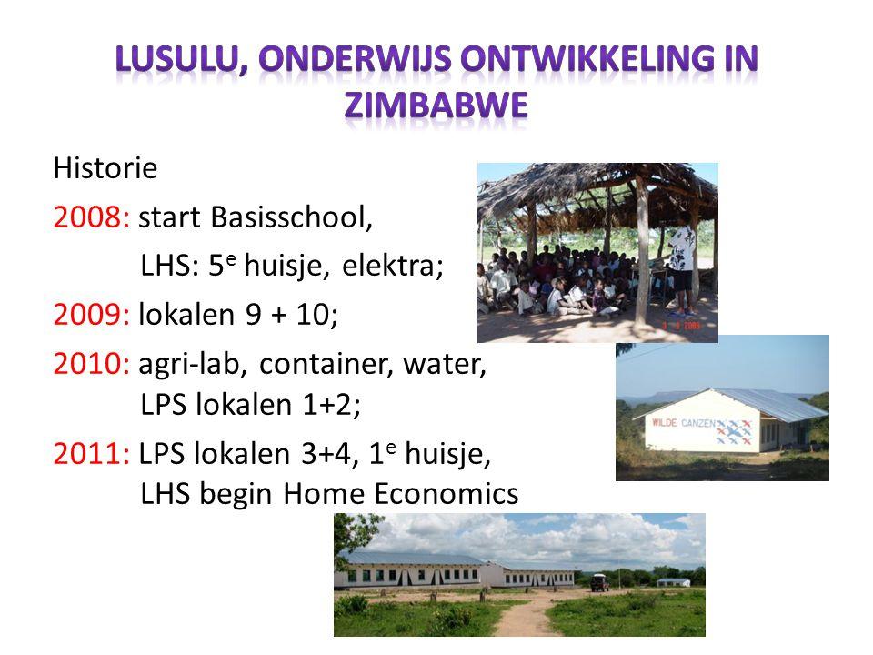 Historie 2008: start Basisschool, LHS: 5 e huisje, elektra; 2009: lokalen 9 + 10; 2010: agri-lab, container, water, LPS lokalen 1+2; 2011: LPS lokalen 3+4, 1 e huisje, LHS begin Home Economics