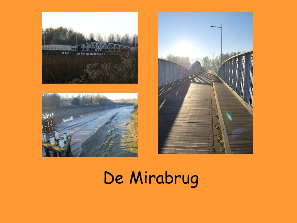 De Mirabrug ligt over de Durme.De Durme is bijna helemaal dichtgeslibt.