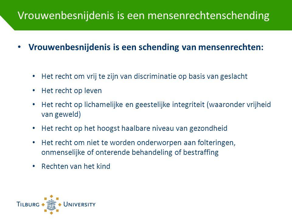 Vrouwenbesnijdenis is een mensenrechtenschending • Vrouwenbesnijdenis is een schending van mensenrechten: • Het recht om vrij te zijn van discriminati