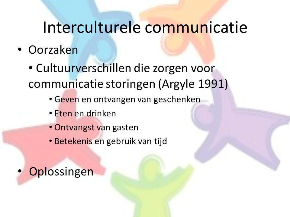 Interculturele communicatie • Oorzaken • Cultuurverschillen die zorgen voor communicatie storingen (Argyle 1991) • Geven en ontvangen van geschenken •
