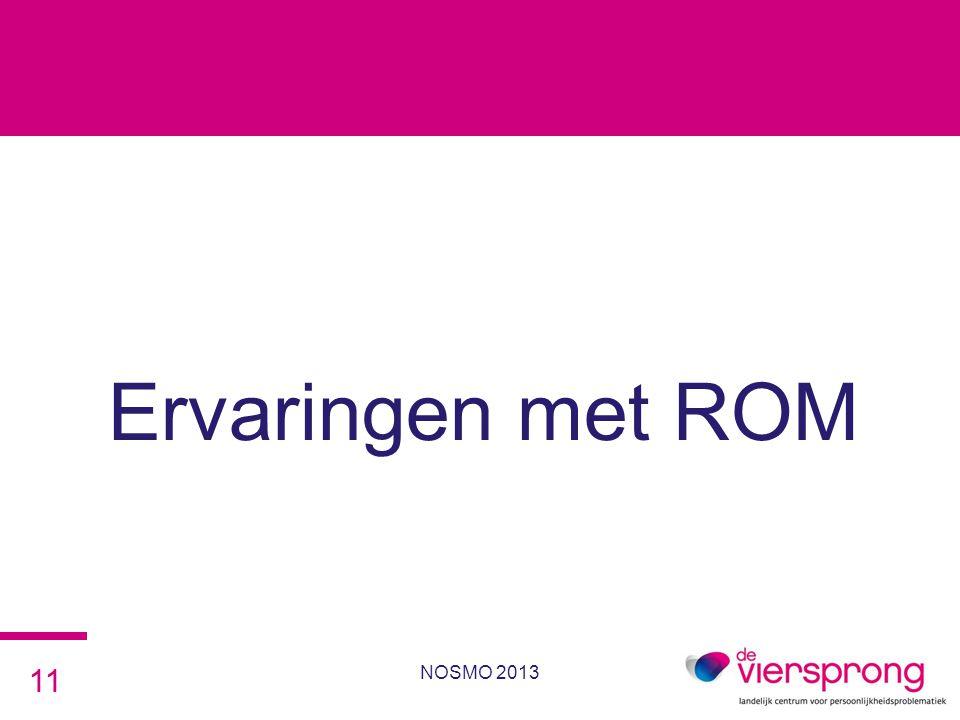 Ervaringen met ROM NOSMO 2013 11
