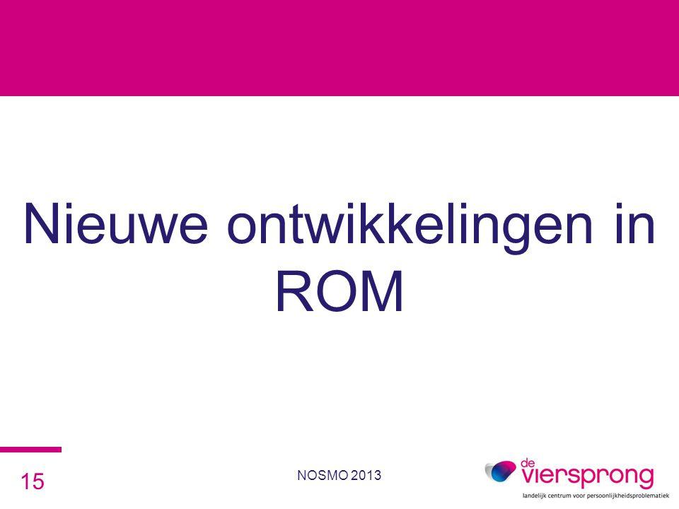 Nieuwe ontwikkelingen in ROM NOSMO 2013 15
