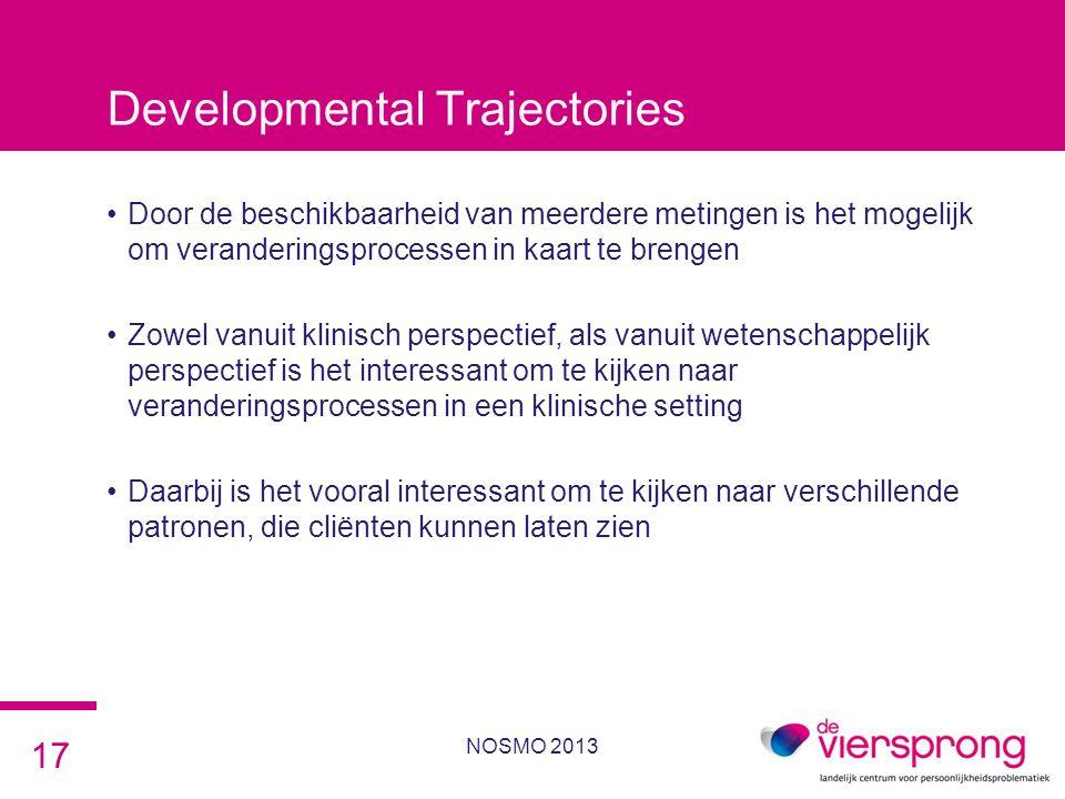 Developmental Trajectories •Door de beschikbaarheid van meerdere metingen is het mogelijk om veranderingsprocessen in kaart te brengen •Zowel vanuit k