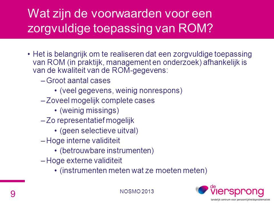 Wat zijn de voorwaarden voor een zorgvuldige toepassing van ROM? •Het is belangrijk om te realiseren dat een zorgvuldige toepassing van ROM (in prakti