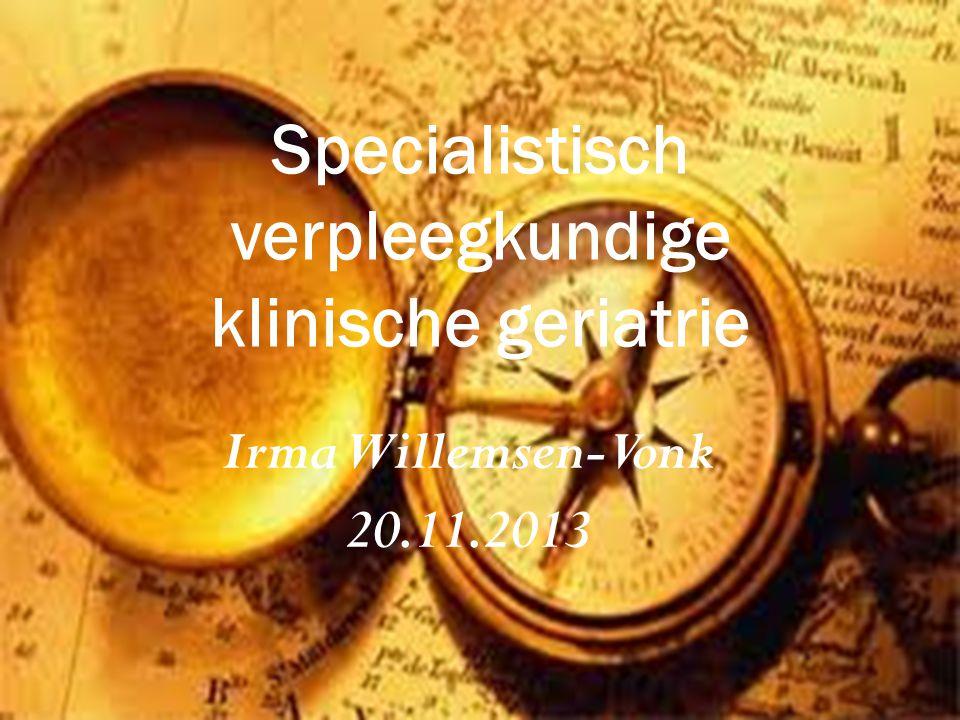 Wat ik u wil vertellen  Ontstaan van specialistisch verpleegkundige klinische geriatrie in Nederland  Het belang van kennis van de geriatrie voor verpleegkundigen  Geriatrie verpleegkunde in het Waterlandziekenhuis  Laatste ontwikkelingen en overdenkingen Vragen