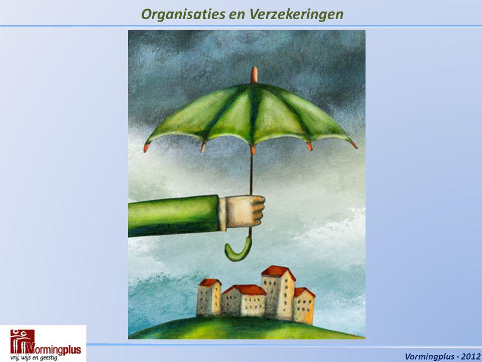 Organisaties en Verzekeringen Vormingplus - 2012