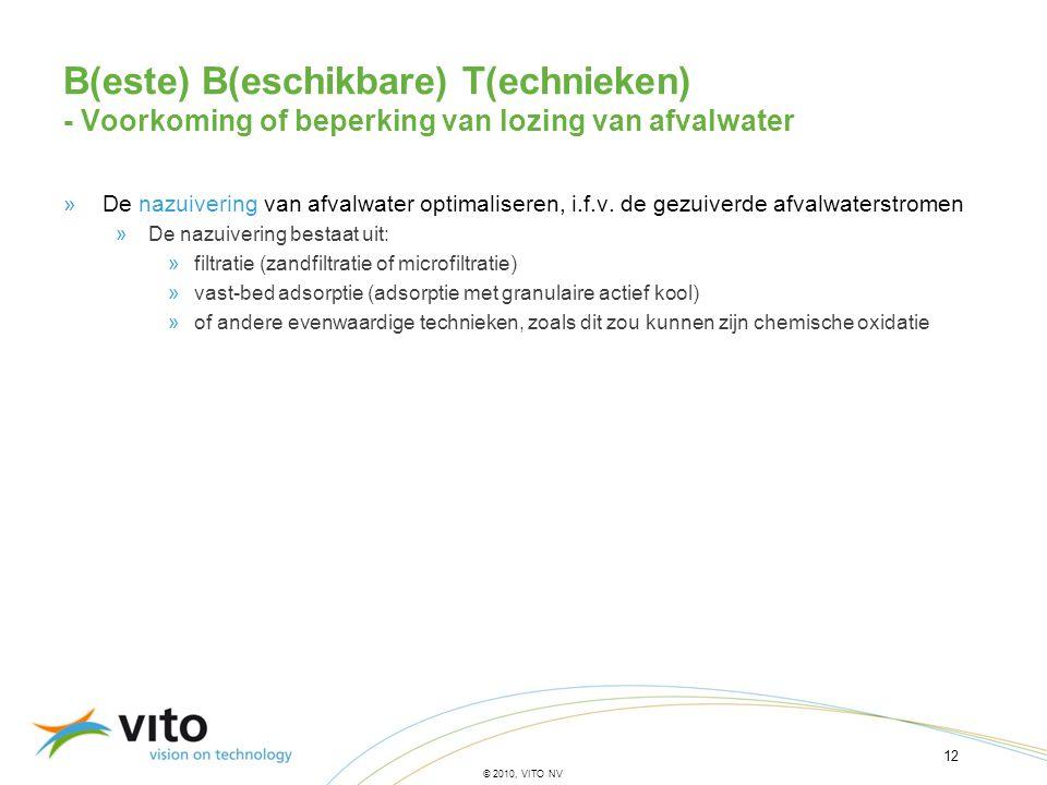 12 © 2010, VITO NV B(este) B(eschikbare) T(echnieken) - Voorkoming of beperking van lozing van afvalwater »De nazuivering van afvalwater optimaliseren