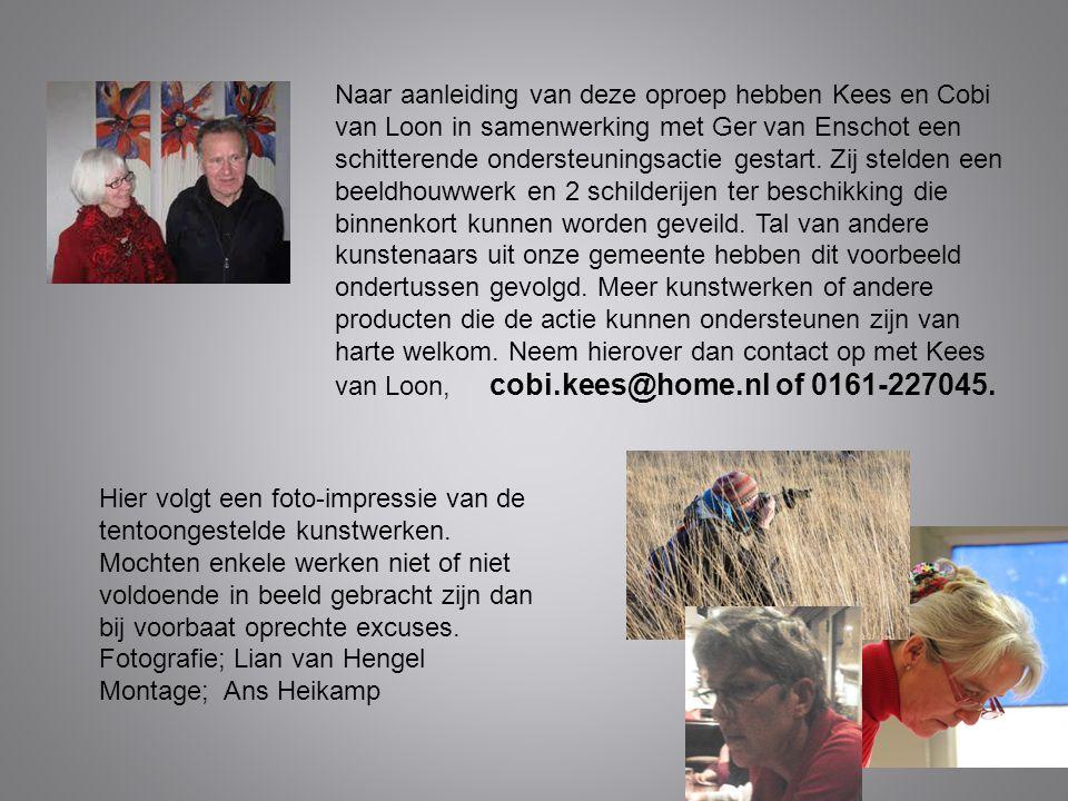 Naar aanleiding van deze oproep hebben Kees en Cobi van Loon in samenwerking met Ger van Enschot een schitterende ondersteuningsactie gestart. Zij ste