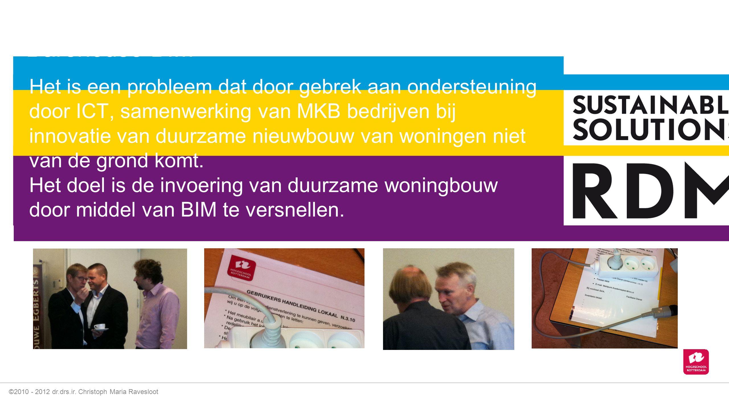 ©2010 - 2012 dr.drs.ir. Christoph Maria Ravesloot Bouwfysica software open BIM (IFC)