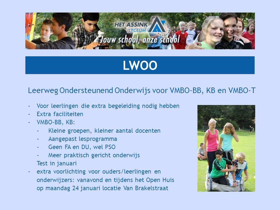 LWOO Leerweg Ondersteunend Onderwijs voor VMBO-BB, KB en VMBO-T -Voor leerlingen die extra begeleiding nodig hebben -Extra faciliteiten -VMBO-BB, KB: