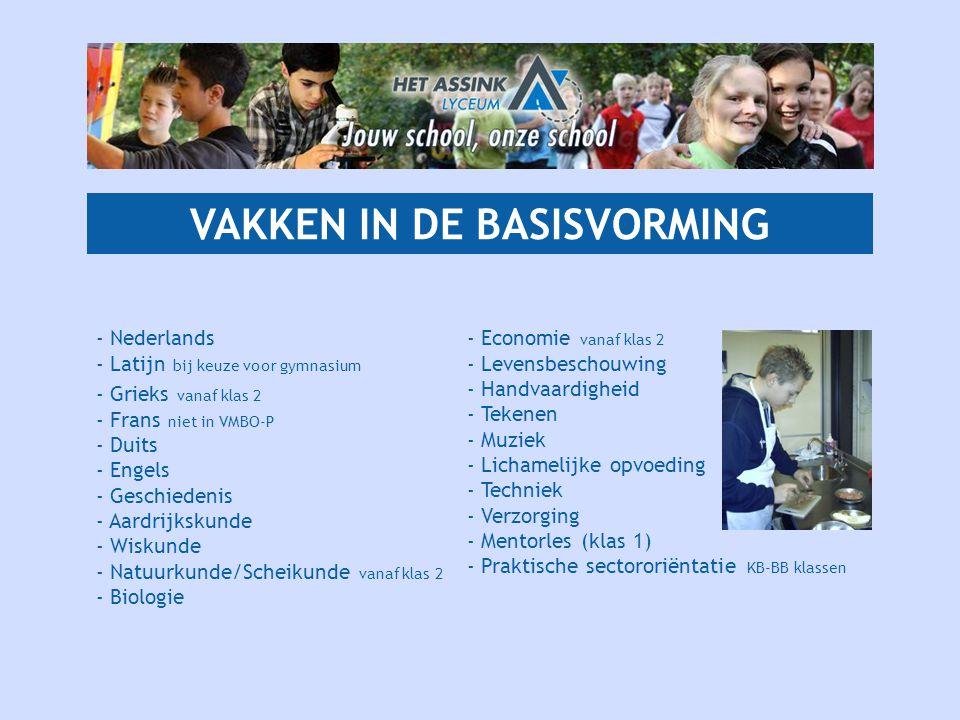 VAKKEN IN DE BASISVORMING - Nederlands - Latijn bij keuze voor gymnasium - Grieks vanaf klas 2 - Frans niet in VMBO-P - Duits - Engels - Geschiedenis