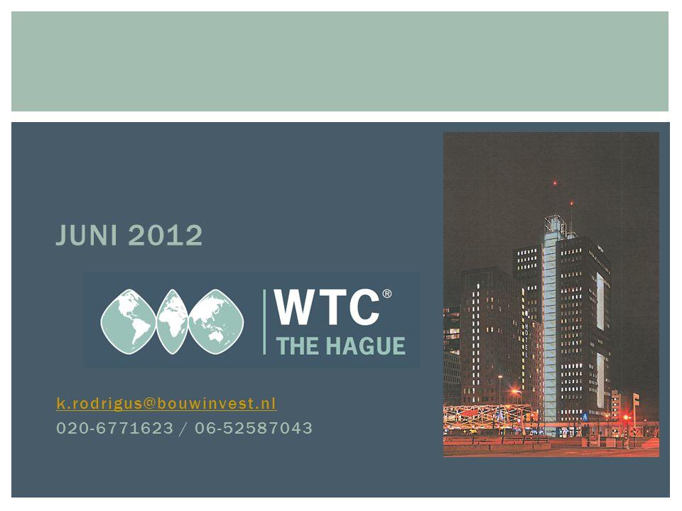  JUNI 2012  k.rodrigus@bouwinvest.nl k.rodrigus@bouwinvest.nl  020-6771623 / 06-52587043
