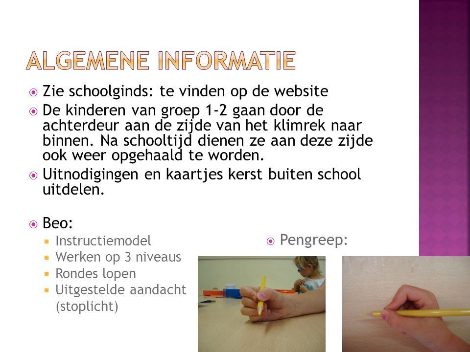  Regels van de klas en de school  Zie poster en schoolgids