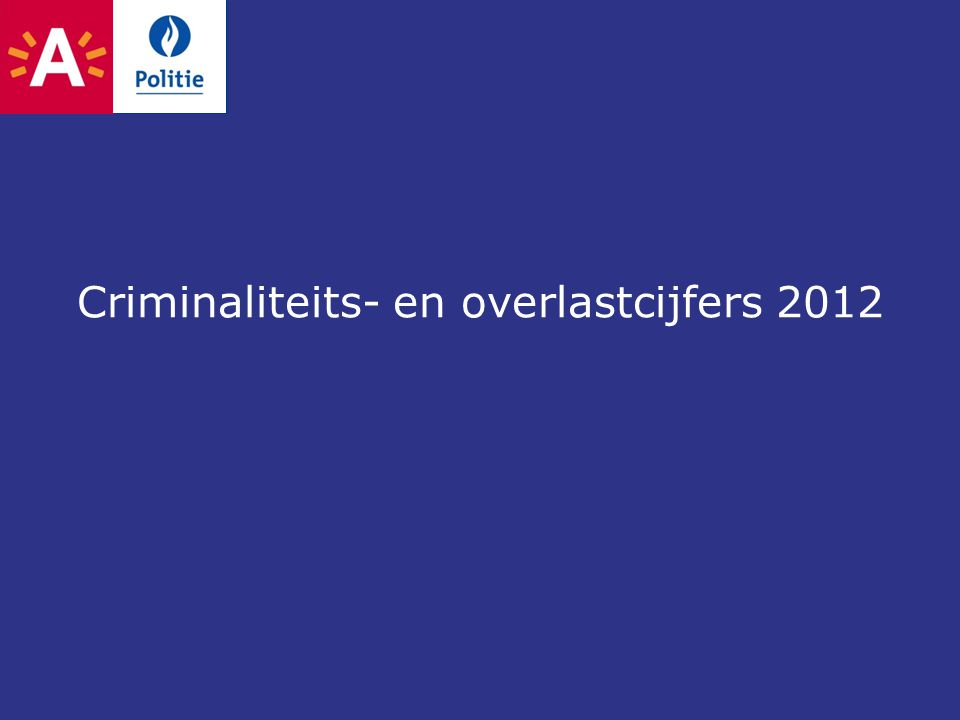Criminaliteits- en overlastcijfers 2012