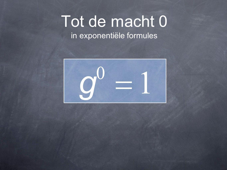 Tot de macht 0 in exponentiële formules