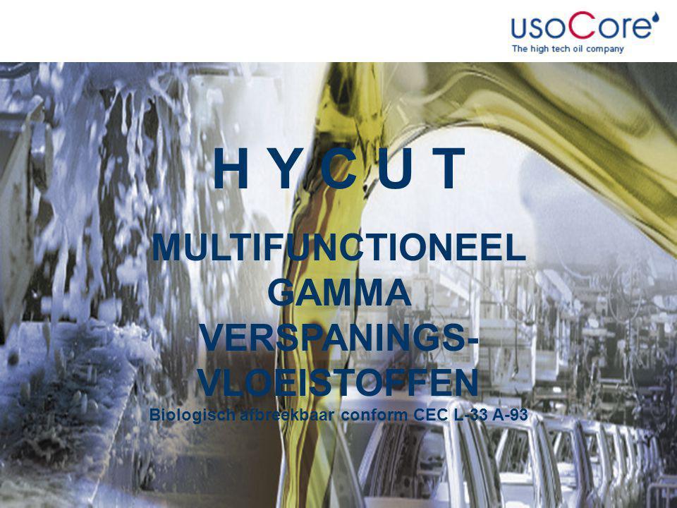HYCUT MULTIFUNCTIONEEL GAMMA VERSPANINGS- VLOEISTOFFEN Biologisch afbreekbaar conform CEC L-33 A-93