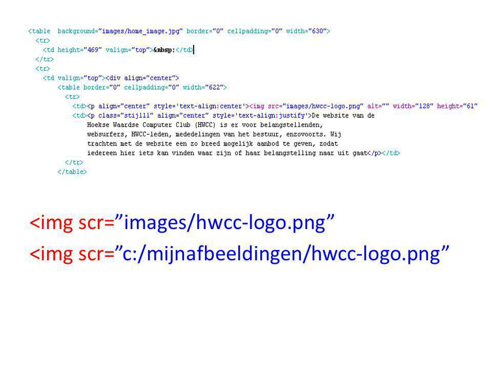 <img scr= images/hwcc-logo.png <img scr= c:/mijnafbeeldingen/hwcc-logo.png