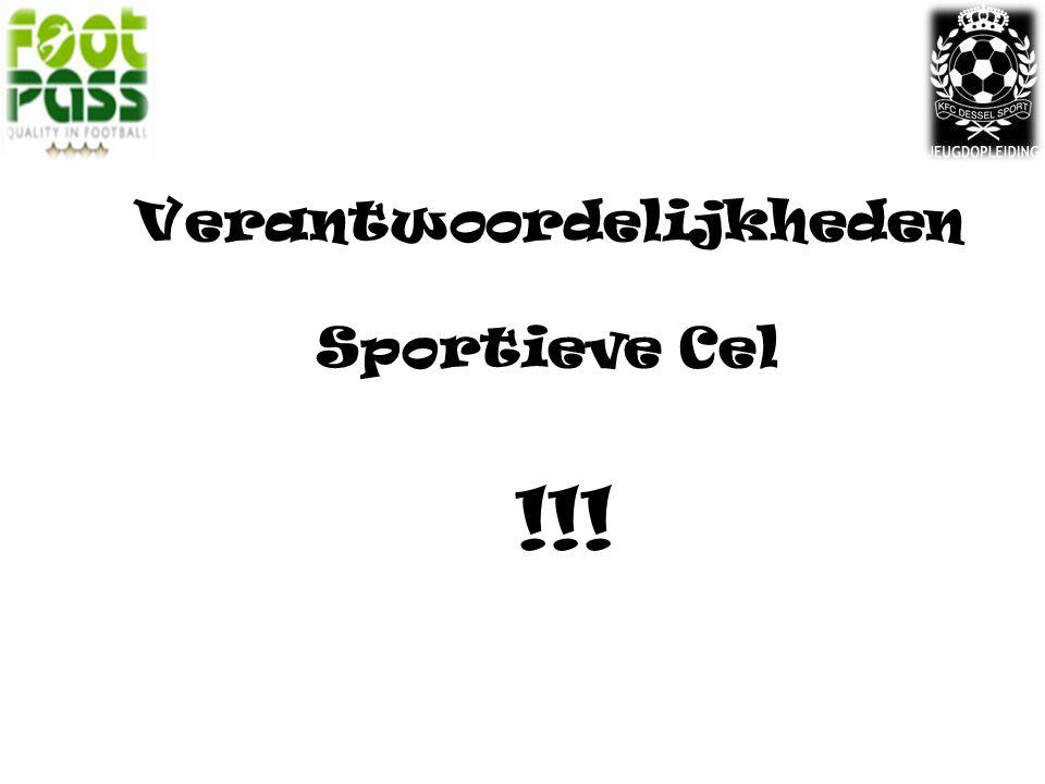 Verantwoordelijkheden Sportieve Cel !!!