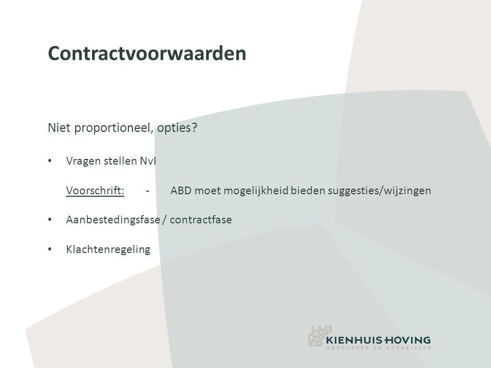 Contractvoorwaarden Niet proportioneel, opties.