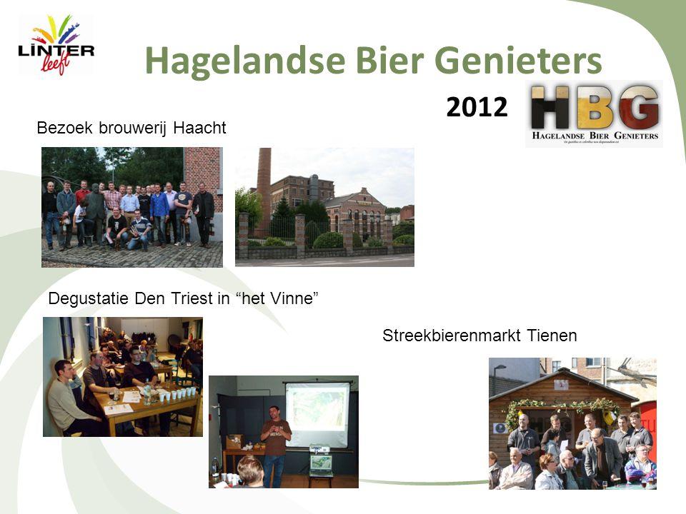 2012 Hagelandse Bier Genieters Bezoek brouwerij Haacht Streekbierenmarkt Tienen Degustatie Den Triest in het Vinne
